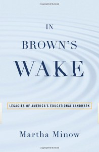 In Brown's Wake by Martha Minow