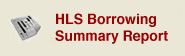 HLS Borrowing Summary Report