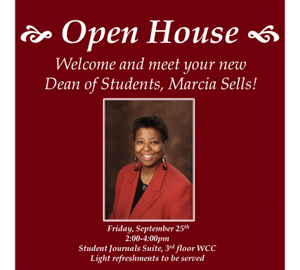 Open House to Meet New Dean of Students, Marcia Sells!