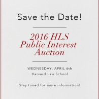 Save the Date for the HLS Public Interest Auction
