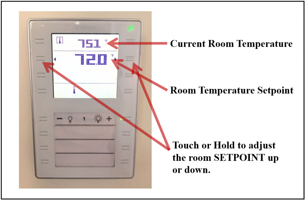Digital thermostat showing current room temperature, room temperature setpoint, and up / down adjustments.