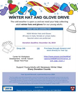 poster for 2019 year up and Harvard winter hat and glove drive