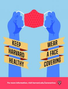 Keep Harvard Healthy Wear a Face Covering